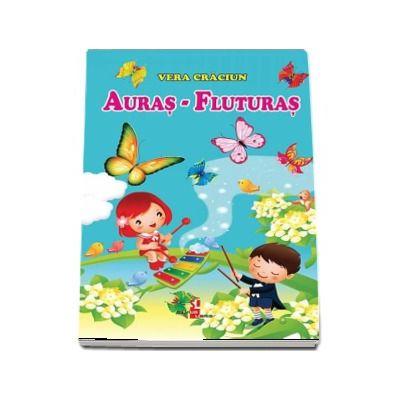 Auras-Fluturas - Vera Craciun (Editie ilustrata)