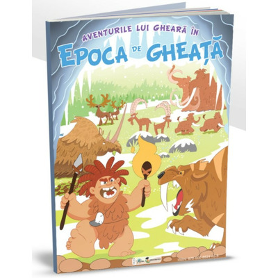 Aventurile lui Gheara in Epoca de Gheata