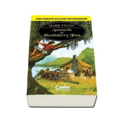 Aventurile lui Huckleberry Finn - Bibliografie scolara recomanda