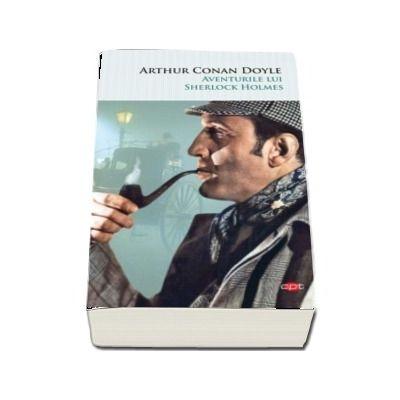 Aventurile lui Sherlock Holmes. Colectia carti pentru toti