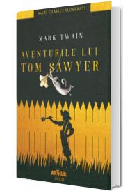 Aventurile lui Tom Sawyer - Mark Twain (Editie Hardcover)