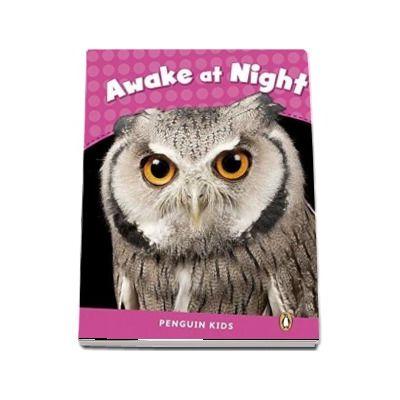 Awake at Night CLIL - Penguin Kids, level 2