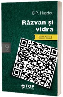 B.P. Hasdeu - Razvan si vidra (Include acces la varianta digitala)
