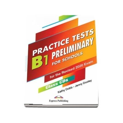 B1 Preliminary For Schools Practice Tests. Class CDs, set of 5