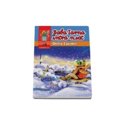 Baba iarna intra-n sat - Otilia Cazimir (Editie color)