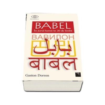 BABEL. In jurul lumii in 20 de limbi