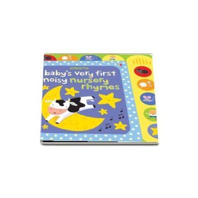 Babys very first noisy nursery rhymes