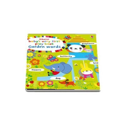 Babys very first play book garden words