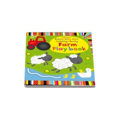 Babys very first touchy-feely farm play book