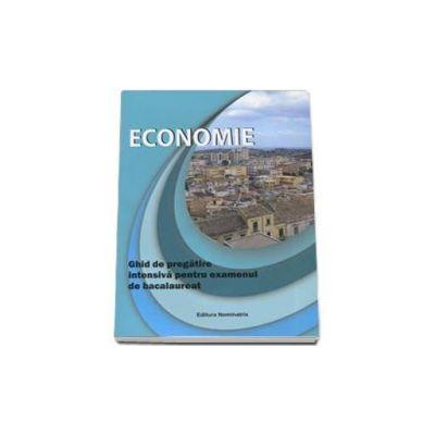 Bacalaureat 2016, economie. Ghid de pregatire intensiva