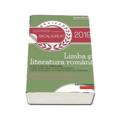 Bacalaureat 2019. Limba si literatura romana. Profil real