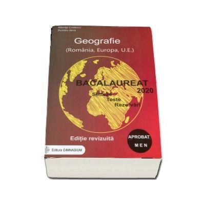 Bacalaureat 2020 - Geografie, Sinteze, Teste. Rezolvari