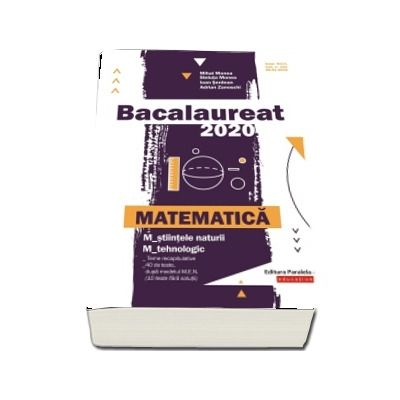 Bacalaureat 2020. Matematica M_stiintele naturii, M_tehnologic