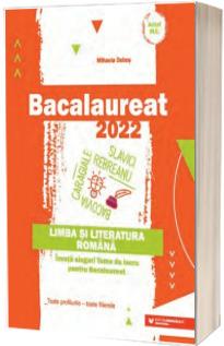Bacalaureat 2022. Limba si literatura romana. Toate profilurile - toate filierele