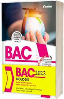 Bacalaureat in anul 2022 - Biologie, pentru clasele a XI-a si a XII-a (notiuni teoretice si teste)