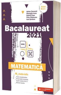 Bacalaureat matematica 2021. Matematica M_Mate-Info (Avizat M.E.C)