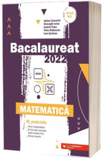 Bacalaureat matematica 2022. Matematica M_Mate-Info (Avizat M.E.C)