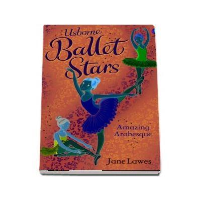 Ballet stars - Amazing Arabesque