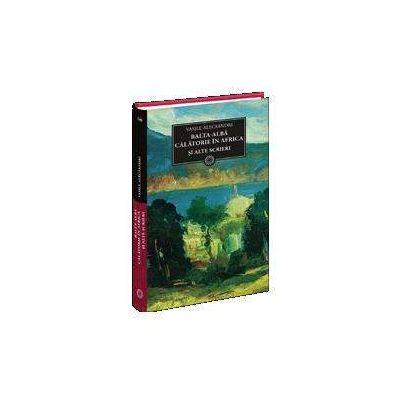 Balta-Alba si alte scrieri in proza (Biblioteca pentru toti)