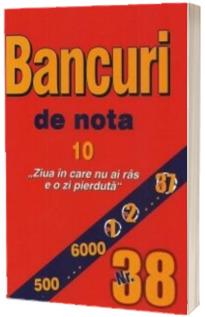 Bancuri de nota zece. Numarul 38