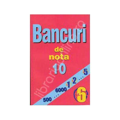 Bancuri de nota zece. Numarul 6