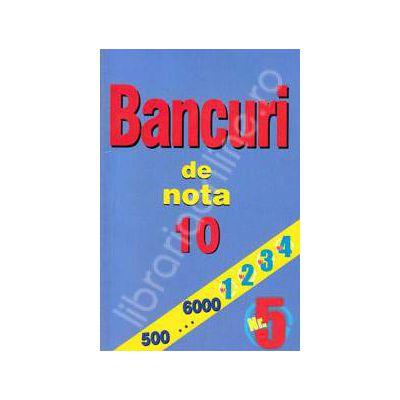 Bancuri de nota zece. Numarul 5