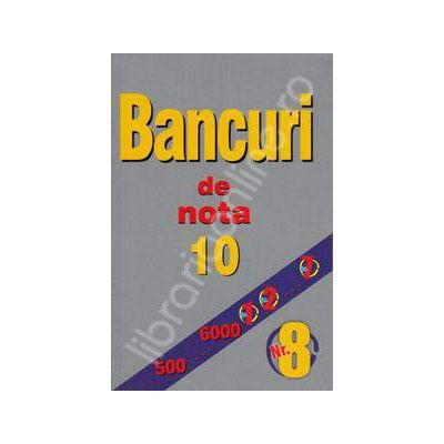Bancuri de nota zece. Numarul 8