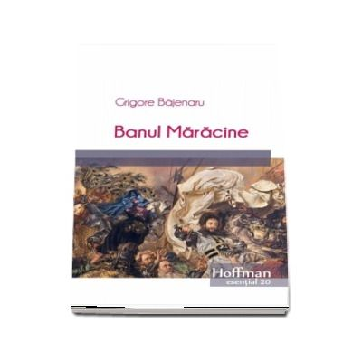 Banul Maracine (Colectia Hoffman esential 20)