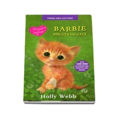 Barbie, pisicuta salvata. Editie brosata