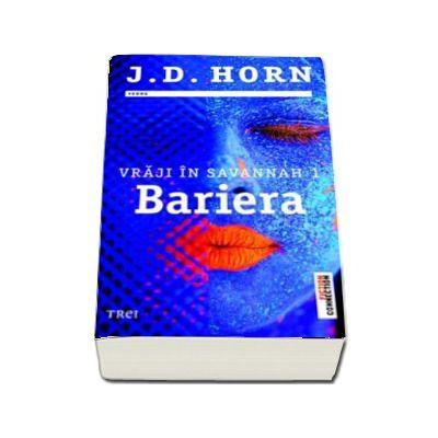 Bariera - Primul volum al seriei Vraji in Savannah