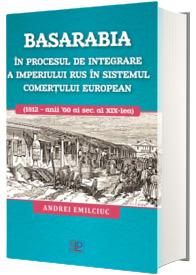 Basarabia in procesul de integrare a Imperiului Rus in sistemul comertului european