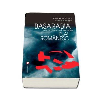 Basarabia, plai romanesc