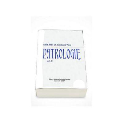 Patrologie - Volumul II