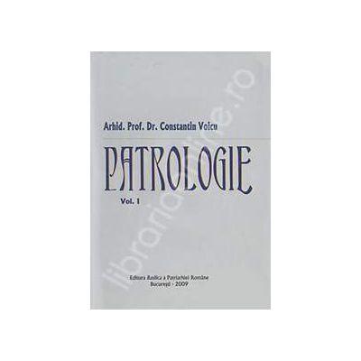 Patrologie - Volumul I