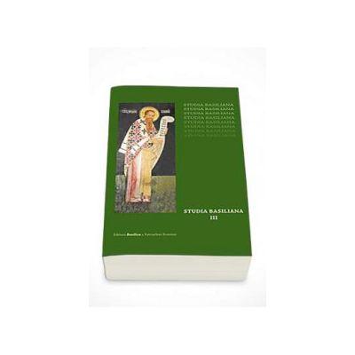 Studia Basiliana, volumul III