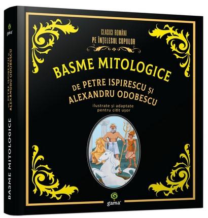 Basme mitologice de Petre Ispirescu si Alexandru Odobescu