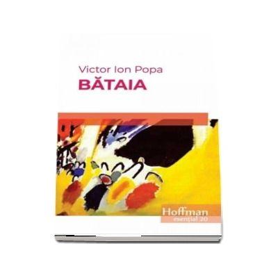Bataia - Victor Ion Popa (Colectia Hoffman esential 20)