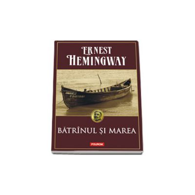 Batranul si marea (editie cartonata)