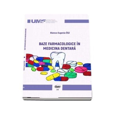 Baze farmacologice in medicina dentara