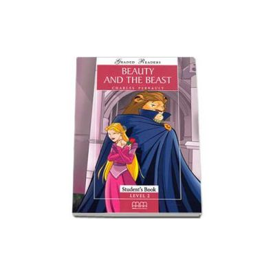 Beauty and the Beast. Graded Readers level 2 (Elementary) readers pack with CD
