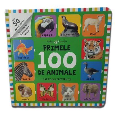 Bebe invata. Primele 100 de animale. Carte cu ferestruici
