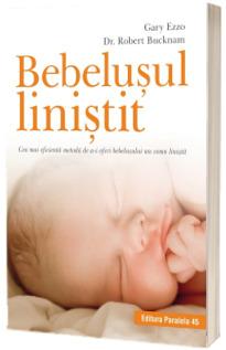 Bebelusul linistit. Cea mai eficienta metoda de a-i oferi bebelusului un somn linistit