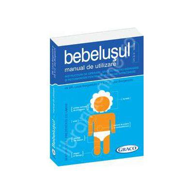 Bebelusul - manual de utilizare