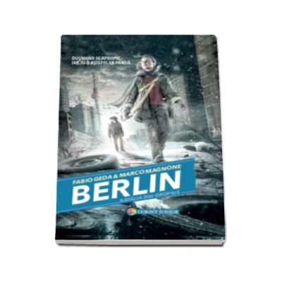 Berlin - Batalia din Gropius (Volumul III din seria Berlin)