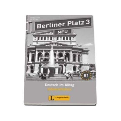 Berliner Platz 3 Neu Lehrerhandreichungen - Pentru clasa a XI-a L2
