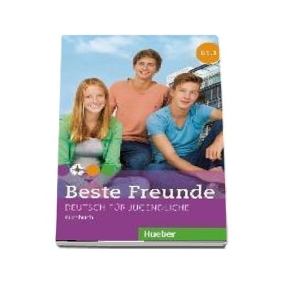 Beste Freunde. Kursbuch B1.1