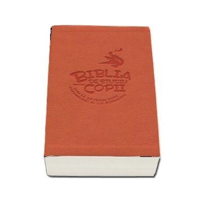 Biblia de studiu pentru copii - Cum sa devenim copii credinciosi ai lui Dumnezeu (Coperta flexibila)