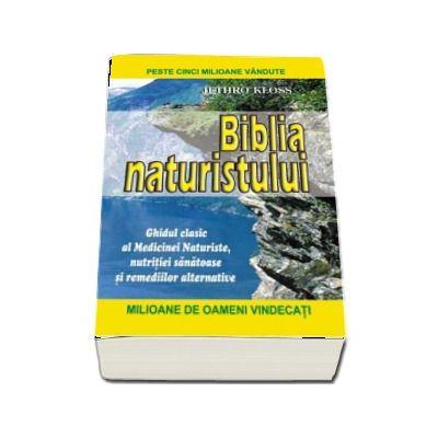 Biblia naturistului (intoarcerea la natura)