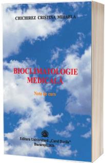Bioclimatologie medicala. Note de curs