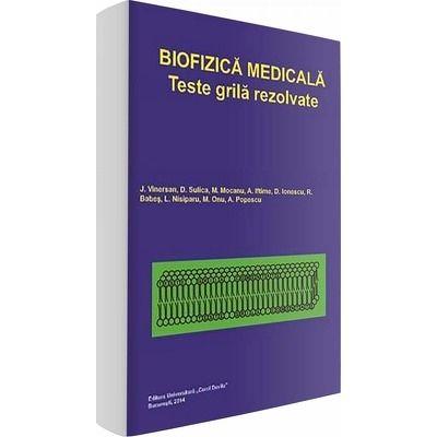 Biofizica medicala. Teste grila rezolvate